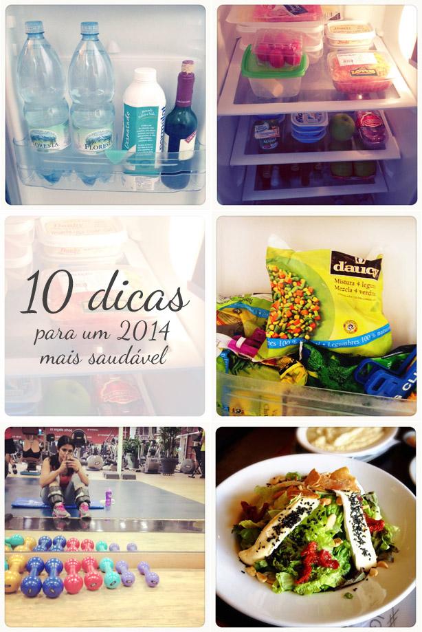 Não é make, mas é demais: 10 dicas (fáceis de seguir) para um 2014 mais saudável