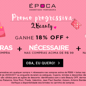 Promo progressiva: Amostras + Nécessaire + Bolsa! *