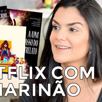 Netflix com o Marinão: Miscelânea