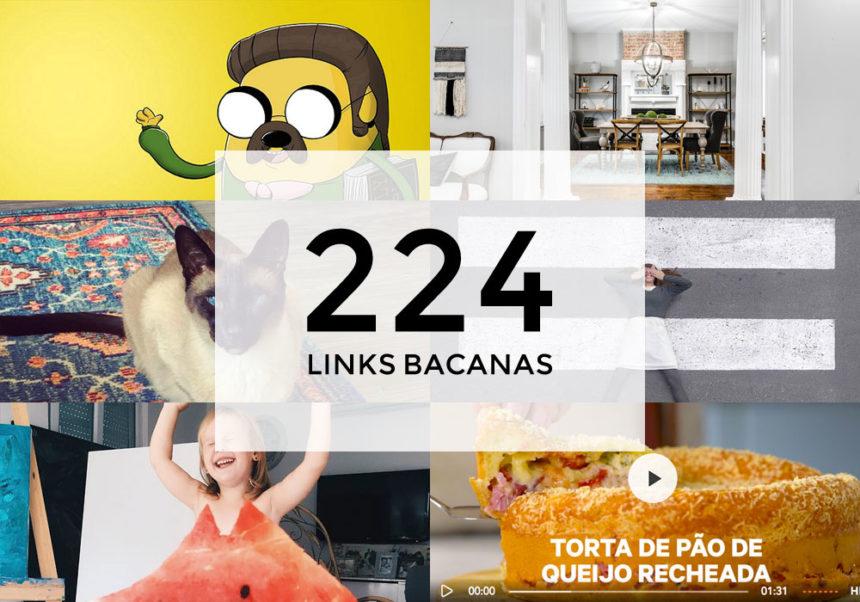 Links Bacanas #224