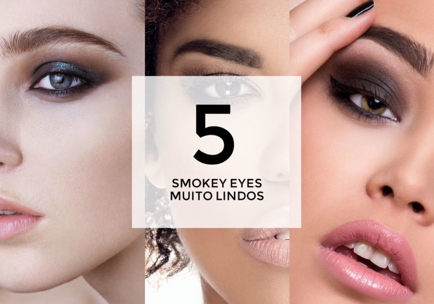 5 smoky eyes muito lindos