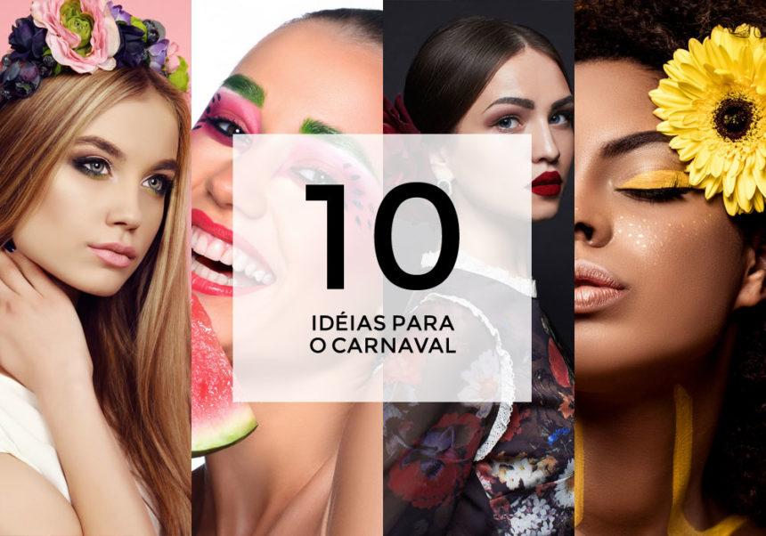 + 10 inspirações para o Carnaval