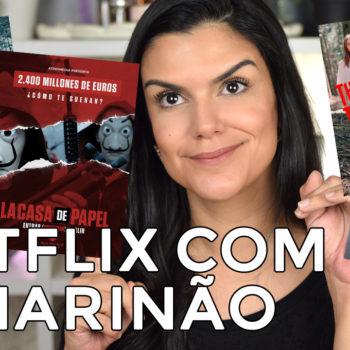 Netflix com o Marinão: Dark, La Casa de Papel, A Louva-a-Deus e mais!