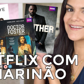 Netflix com o Marinão: Doctor Foster, Altered Carbon e mais!