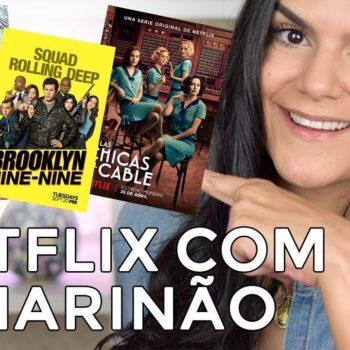 Netflix com o Marinão: Seven Seconds, As Telefonistas e mais!