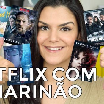 Netflix com o Marinão: 5 séries boas e 3 filmes ruins