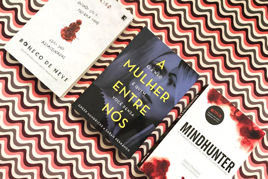 Mais três livros de suspense/investigação que são muito legais!