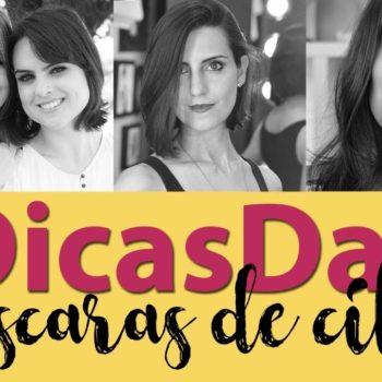 #DicasDas3: Máscaras de cílios favoritas com Makeup Atelier e Coisas de Diva