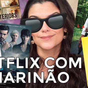 Netflix com o Marinão: La Trêve, Sugar Rush, Um Contratempo e mais!