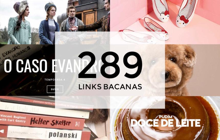 Links Bacanas #289