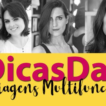 #DicasDas3: Maquiagens Multifuncionais