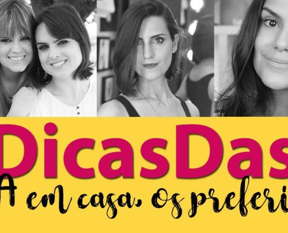 #DicasDas3: Preferidos para um dia de spa caseiro
