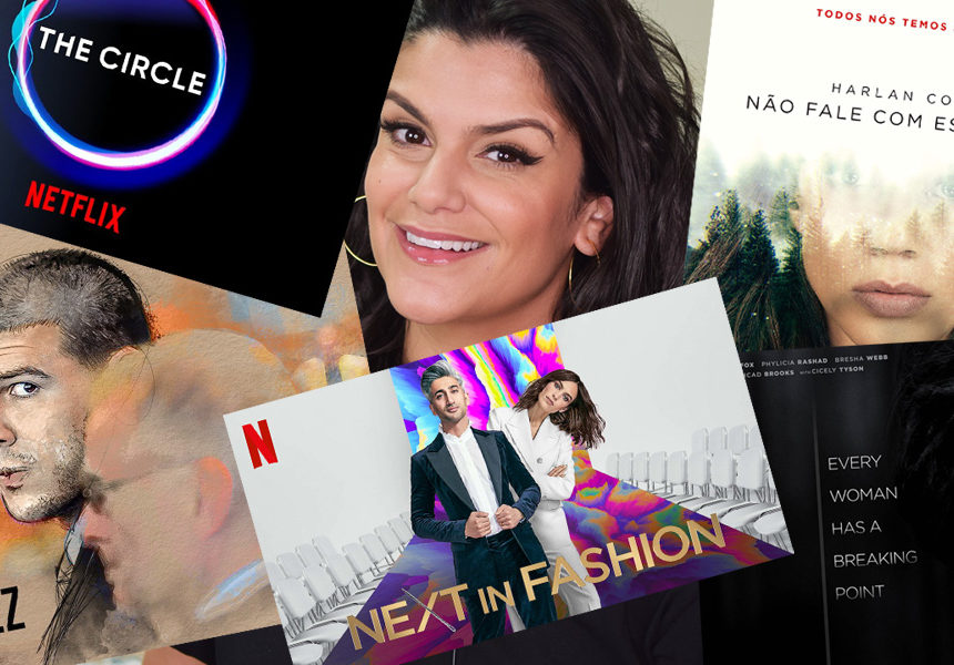 Netflix Com o Marinão: Next In Fashion, The Circle e mais!