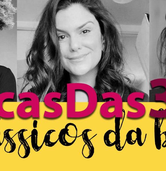 #DicasDas3: Clássicos da maquiagem