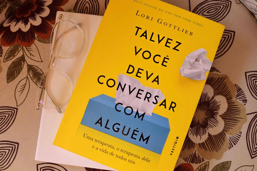 #Leituras2021: Talvez Você Deva Conversar Com Alguém